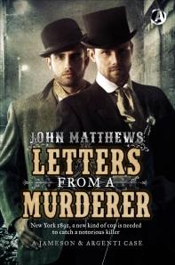 Letters from a Murderer by John Matthews